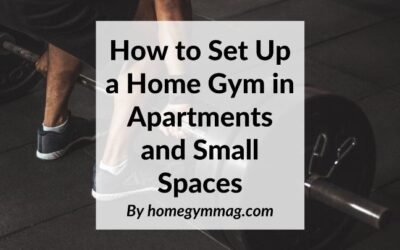 How to Set Up a Home Gym in Apartments and Small Spaces