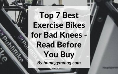 Top 7 Best Exercise Bikes for Bad Knees – Read Before You Buy