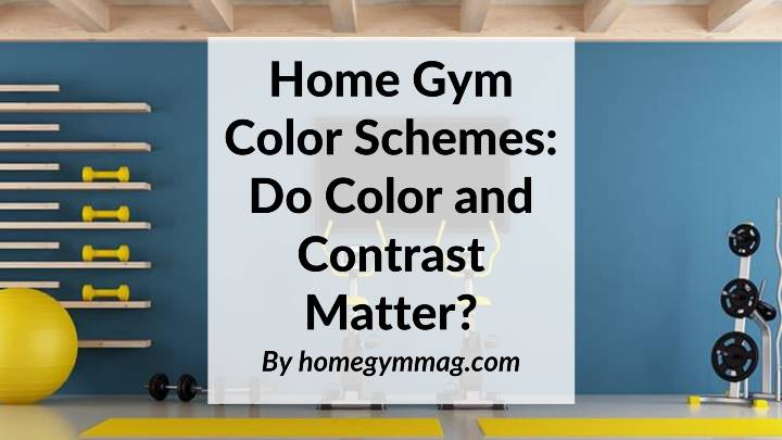 Home Gym Color Schemes