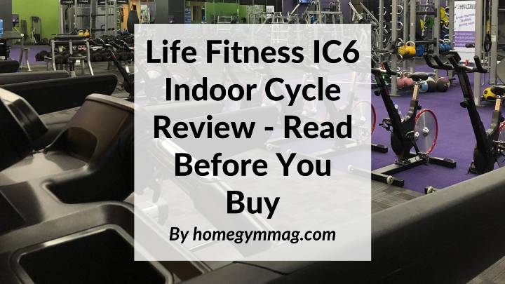 Life Fitness IC6 Indoor Cycle Review