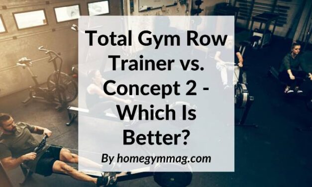 Total Gym Row Trainer vs. Concept 2 – Which Is Better?