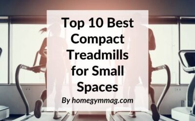 Top 13 Best Compact Treadmills for Small Spaces