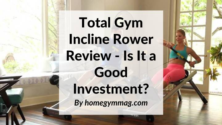 total gym rower trainer