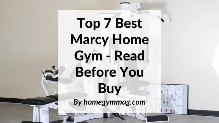 Best Marcy Home Gym