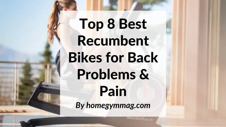 best recumbent bikes for back problem