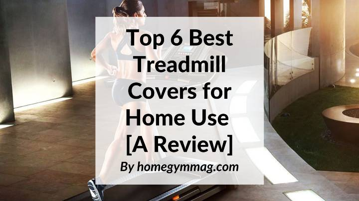 best treadmill cover
