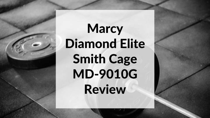 Marcy Diamond Elite Smith Cage MD-9010G Review