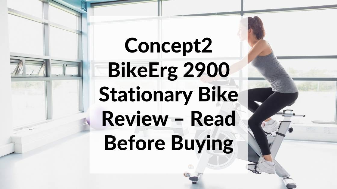 Concept2 BikeErg 2900 Stationary Bike Review – Read Before Buying